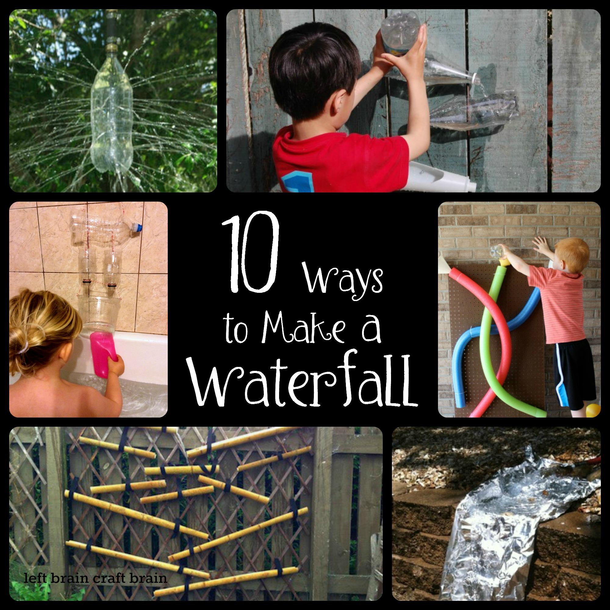 10 ways to make a waterfall left brain craft brain