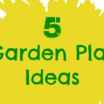 5 Garden Play Ideas & Love to Learn Linky #3