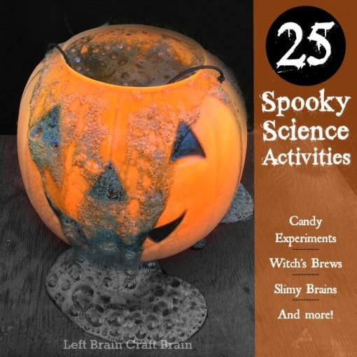 25 Spooky Science Activities Left Brain Craft Brain FB