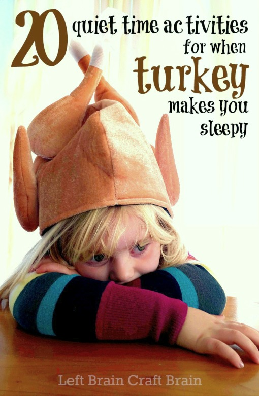 20 Quiet Time Activities for When Turkey Makes You Sleepy 3