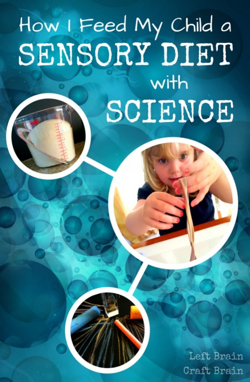 How I Feed My Child a Sensory Diet with Science Left Brain Craft Brain