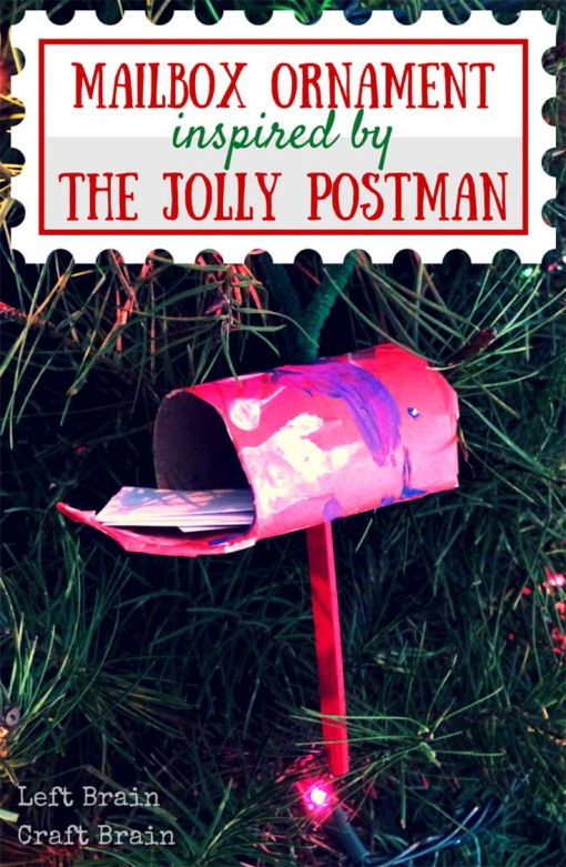 Kids can make this easy mailbox ornament for the Christmas tree out of a toilet paper roll and tape. Inspired by the magical book The Jolly Postman.