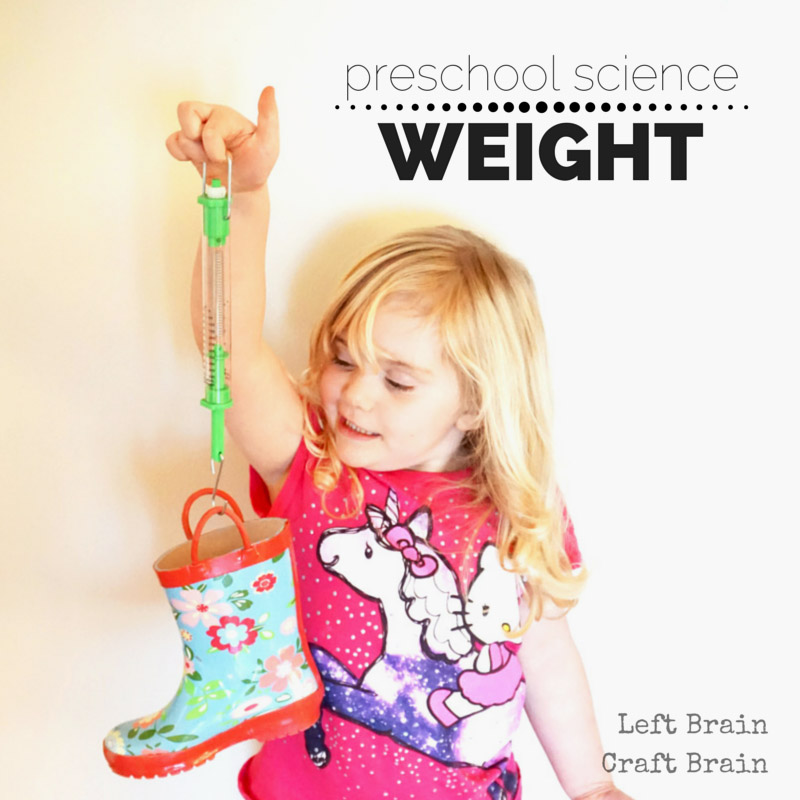 Preschool Science Weight Left Brain Craft Brain FB