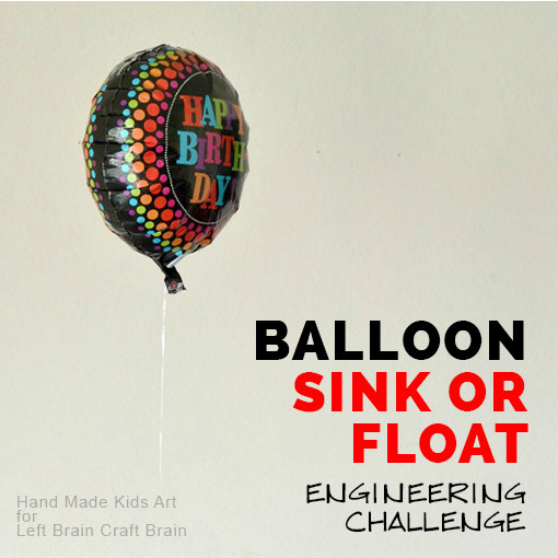 Balloon Sink or Float Engineering Challenge HMKA for LBCB FB