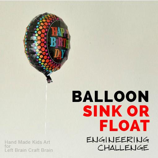Balloon Sink or Float Engineering Challenge HMKA for LBCB FB
