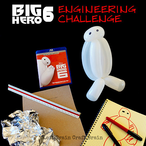 Big Hero 6 Engineering Challenge Left Brain Craft Brain FB