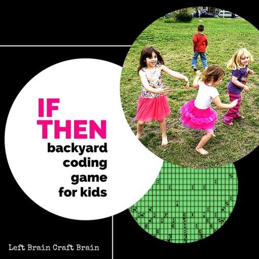 If Then Backyard Coding Game for Kids Left Brain Craft Brain FB