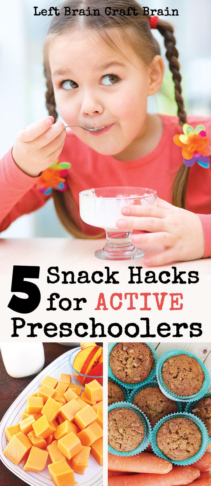 5-Easy-Snack-Hacks-For-Active-Preschoolers-Left-Brain-Craft-Brain-2