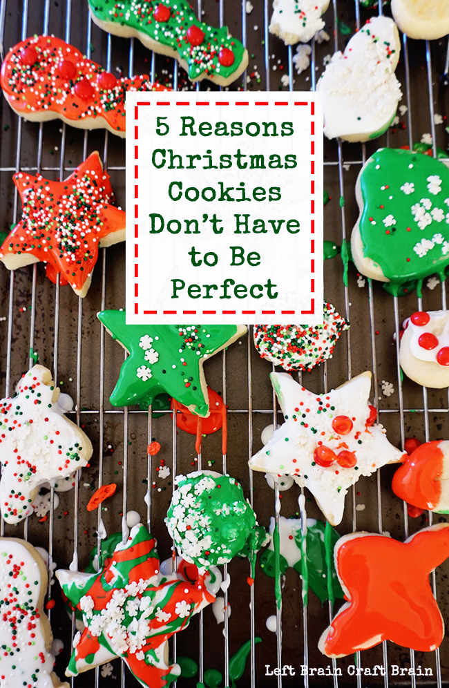 Don't stress over Pinterest perfection with your Christmas cookies this year! They don't have to be perfect. Great kid-friendly cookie dough and recipe too.