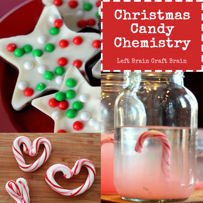 Christmas Candy Chemistry Science Experiments - Left Brain Craft Brain