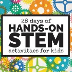 28 Days of Hands-On STEM Activities for Kids
