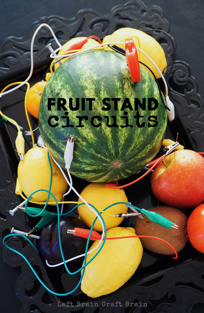 Fruit Stand Circuits Left Brain Craft Brain pin