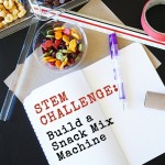 STEM Challenge – Build a Snack Mix Machine
