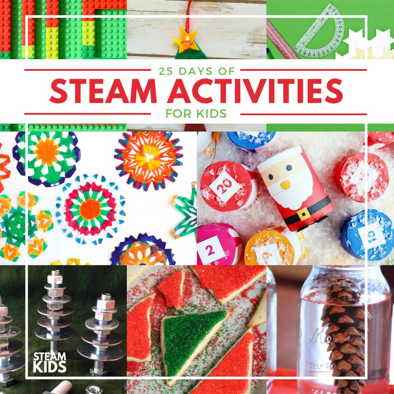25 Days of STEAM: Christmas Science, Technology, Engineering, Art, and Math Activities for Kids
