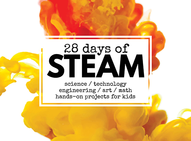28 days of STEAM science technology engineering art and math hands-on projects for kids