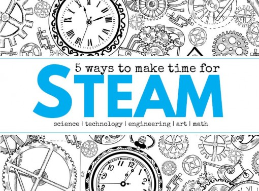 5 Ways to Make More Time for STEAM
