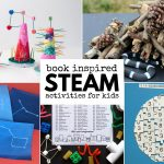 Book Inspired STEAM Projects for Kids