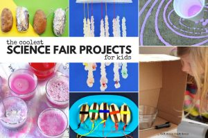 The Coolest Science Fair Projects for Kids
