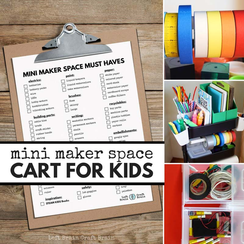 Use this helpful checklist to create a Mini Maker Space Cart for Kids filled with STEM & STEAM projects like circuits, art, and tinkering.