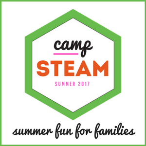 Camp STEAM Summer Fun For Families