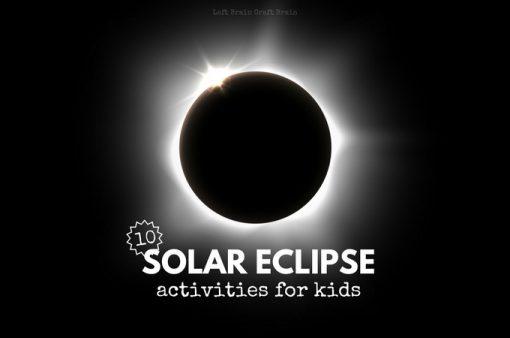 10 Solar Eclipse Activities for Kids