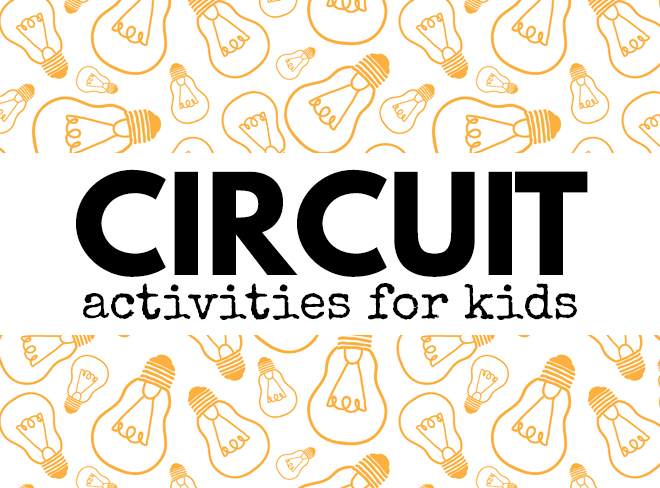 Circuit Activities for Kids featured