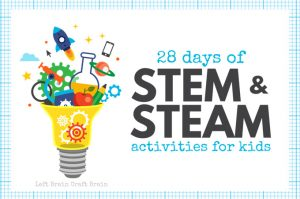 28 Days of STEM Activities and STEAM Activities for Kids