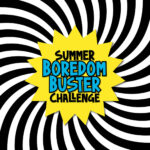 Summer Boredom Buster Challenge - COVER