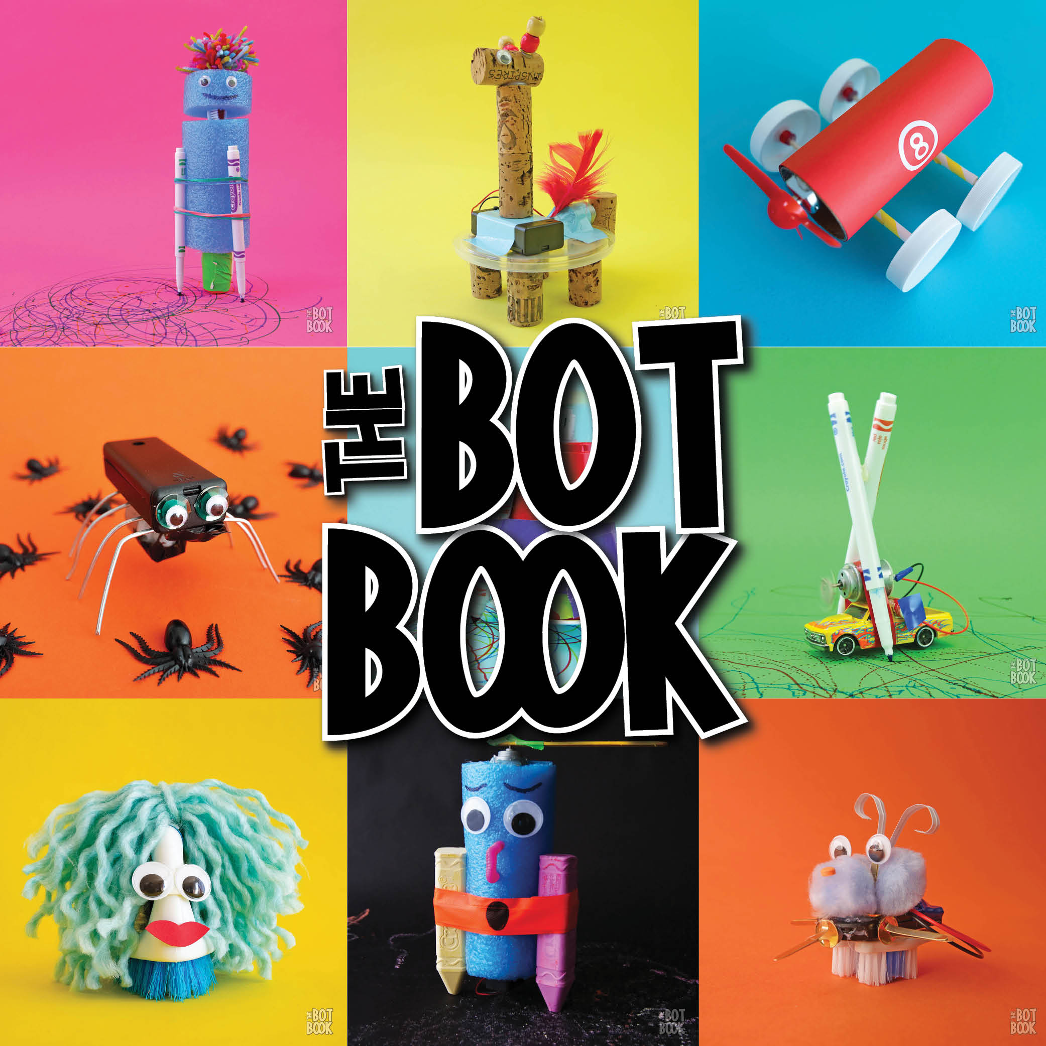 The Bot Book - 19 Bots and Bot Activities for Kids