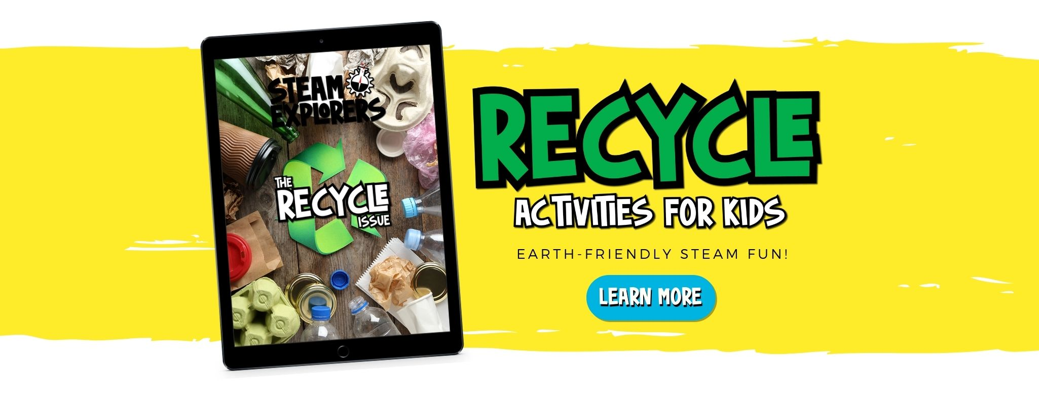 Recycle Activities for Kids STEAM Explorers ipad on yellow background
