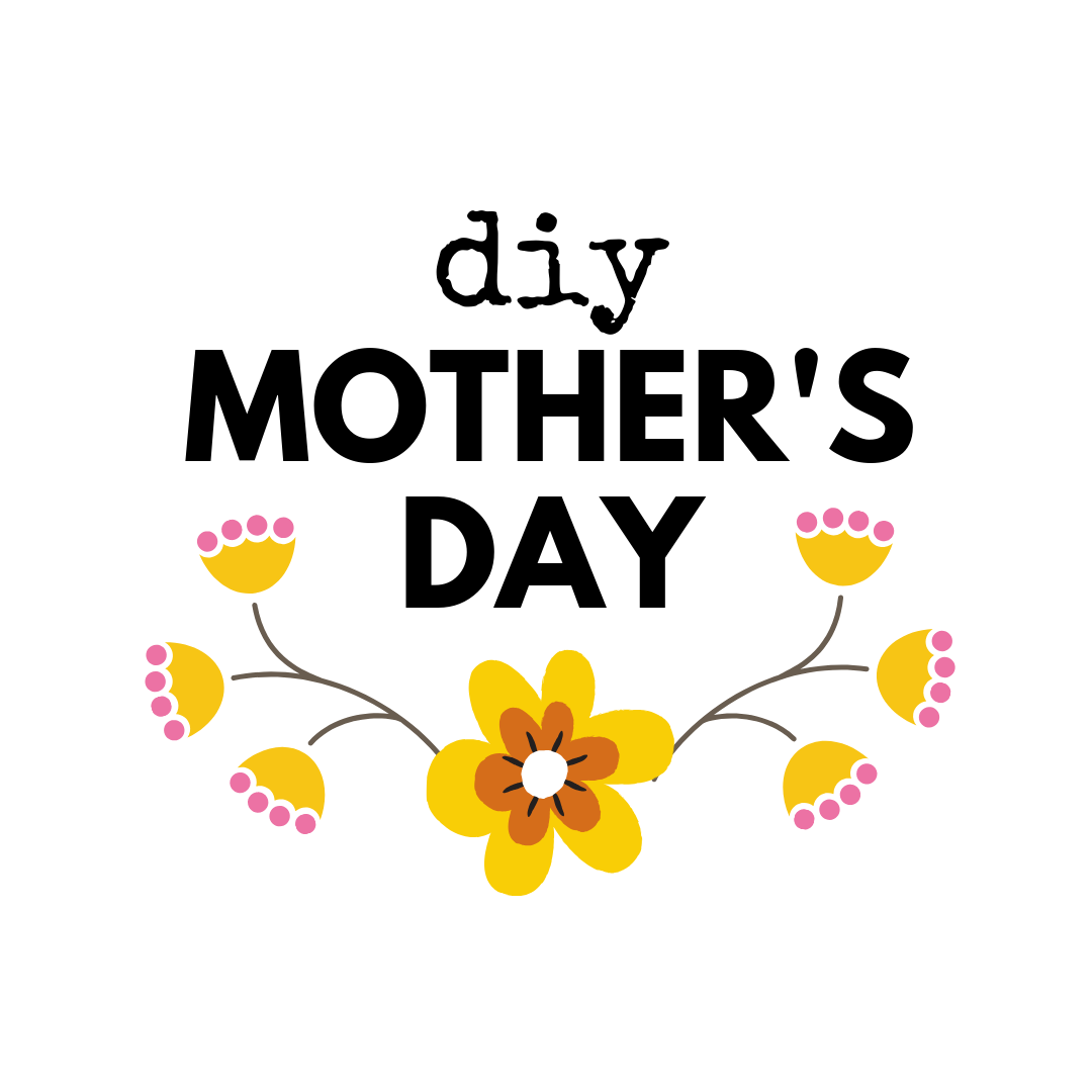 diy mothers day with flowers