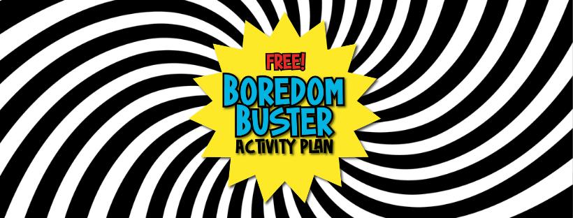Boredom Buster Activity Plan Facebook Cover