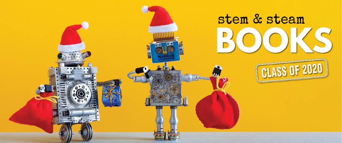 STEM and STEAM Books - 2020