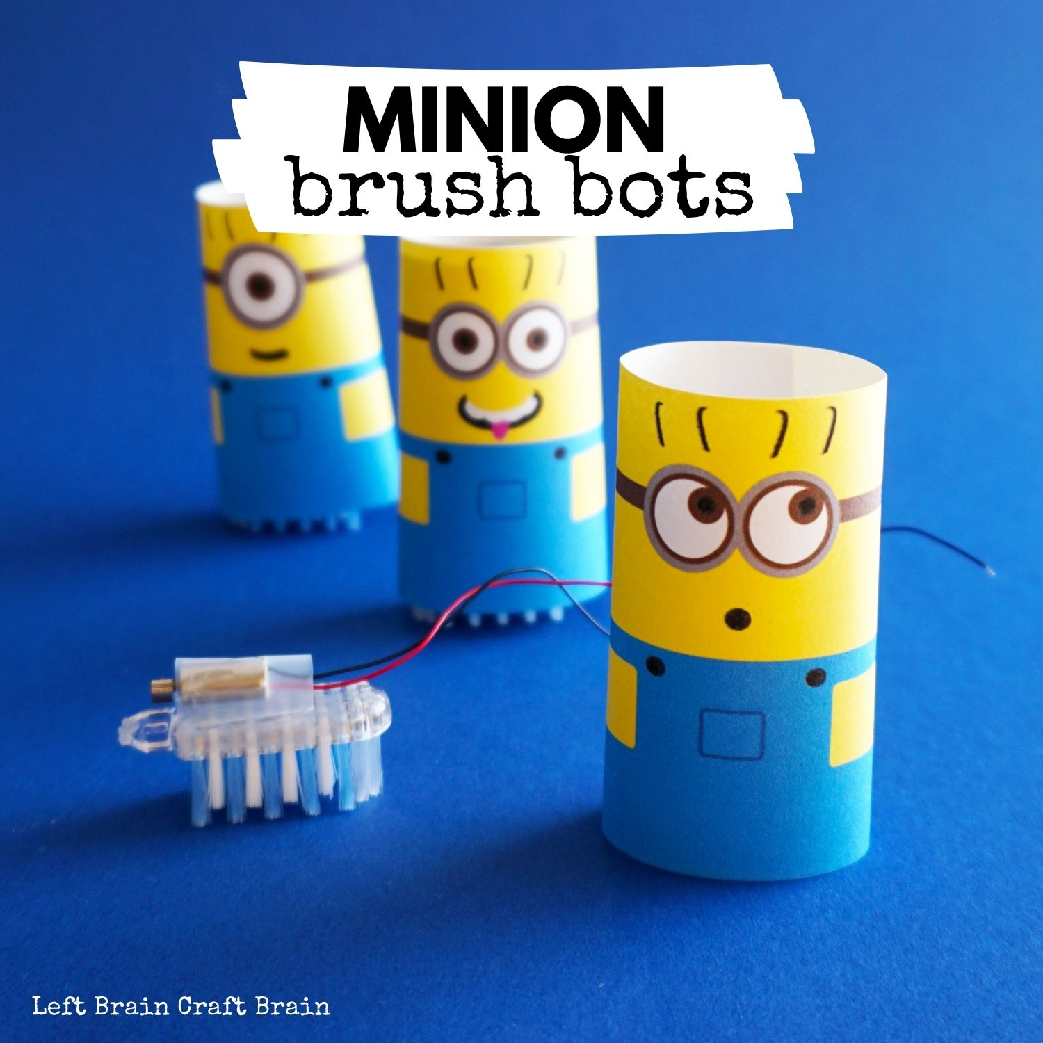 Make this adorably funny Minion brush bot for STEM learning fun.
